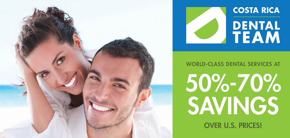 Dental services at 50% - 70% savings over U.S prices